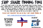 STOP SHARK FINNING Font by SpideRaY