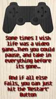 If life was as simple as a Video Game by MakaXSoul-Lover