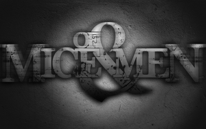 Of Mice And Men Wallpaper by fueledbychemicals