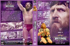 Journey to WrestleMania - Daniel Bryan DVD Cover by Chirantha
