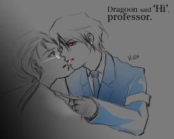 Dragoon said 'Hi', professor by davincescode