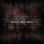 Hate Me Now by Jaxx-bl