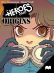 Heroes Club: Origins - Mo #3 by MadefireStudios