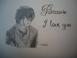 Zuko - Because I love you 1 by Gadani13
