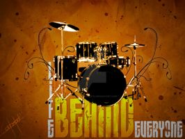 Drums: Life Behind Everyone by Sabaku-no-Chente