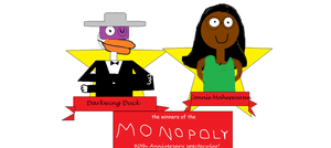 Darkwing and Connie MONOPOLY 80th winners by mylesterlucky7