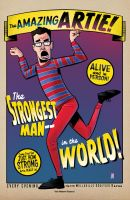 Artie, the Strongest Man... IN THE WORLD. by JustinPeterson