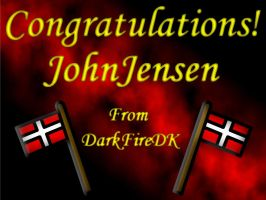 Congratulations JohnJensen by DarkFireDK
