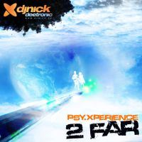 djnick deetronic - 2 far by djnick2k