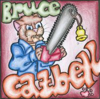 Bruce Catbell by 909thereafter