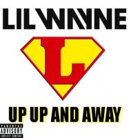Lil Wayne Up Up And Away Album Cover by ZerJer97