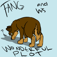 Fang and his Wonderful Plot by catlover1672
