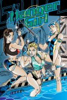 Danger Girl Poster by Danger-Girl-Fans