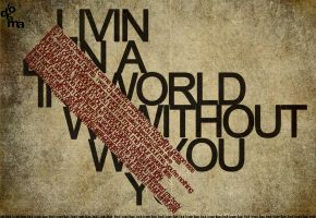 I Can Live.. by MDesignN