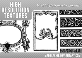 10 OLD STYLE FRAMES/ORNAMENTS by MadBlackie