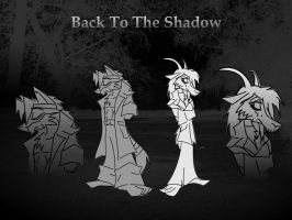 Back to the Shadow (First Night) by Sermann