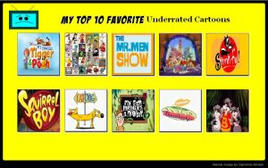 My Top 10 Underrated Cartoons Part 1 by ToonFanJoey