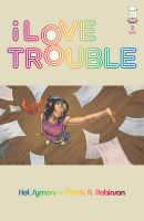 I LOve TrOuble BOOK 2 by ALIENTECHNOLOGY2MARS