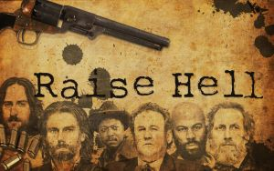Hell on Wheels: Raise Hell Fan-Made Wallpaper by Kevin-Yoshi