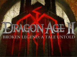 Dragon Age 2: Broken legend: A Tale Untold by ReissumiesSF