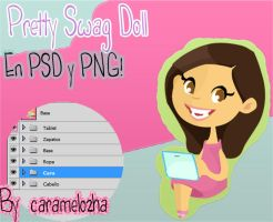 Pretty Swag Doll .PSD! by Caramelozha