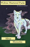Wolves: Silver Memories Basic Cover Page by Hylian-Dreams