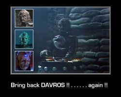 Bring back DAVROS !! . . . . . . again !!. by DoctorWhoOne