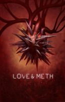 Love and Meth by IlyaSuhoi