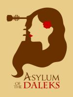 Asylum of the Daleks by Citron--Vert