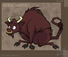 No Bull About It by Mochiroo
