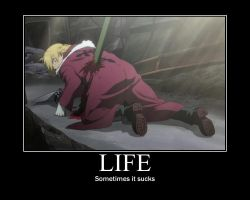 FMA Demotivational: Life Sucks by Angel-of-Alchemy-42