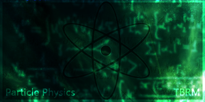 Particle Physics by TheBigRedMonster