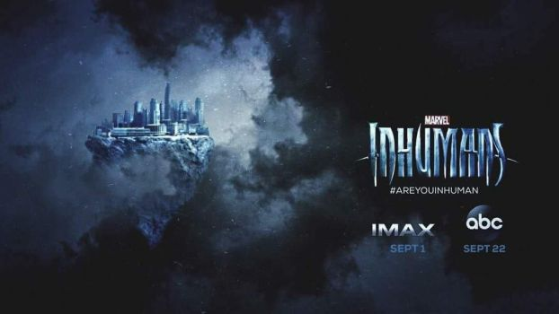 New Marvel's Inhumans Poster Featuring Attilian by Artlover67