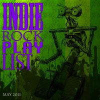 Indie Rock Playlist May 2011 by Criznittle