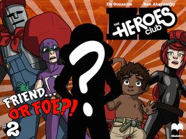 The Heroes Club #2 cover! by Ben-Abernathy