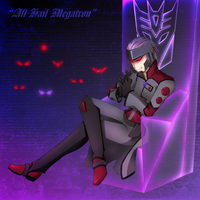 All Hail Megatron by processormalfunction
