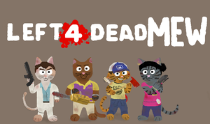 Left 4 Dead MEW by NarutoMustDie842