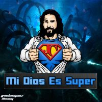 Mi Dios Es Super by Molotov7