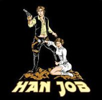 Star Wars - Han Job by TheSnowman10