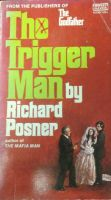 The Trigger Man by derrickthebarbaric