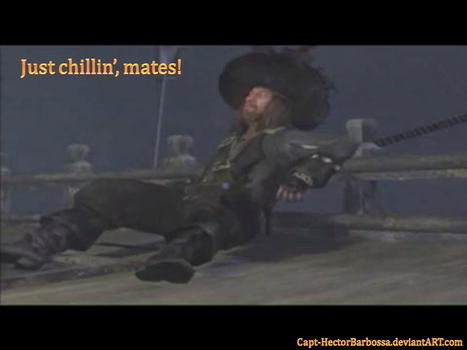 Just chillin' mates by Capt-HectorBarbossa