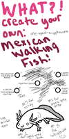 MEXICAN WALKING FISH MEME by one-eyed-wiggleworm