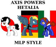 Axis Powers Hetalia: MLP Style by Kestrelcloud