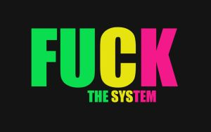 Fuck the system by Tsubasart