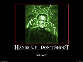 Hands Up - Don't Shoot #2 by PopeyeTheoB
