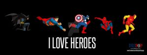 I Love Heroes by DESPOP
