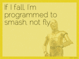 C3PO - I can't fly by AnaerShadowYnomaly
