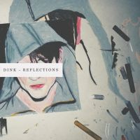 Reflections for Dink [LABEL02107] by function13