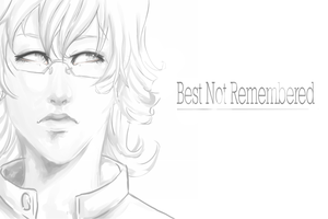 Best Not Remembered by monobani