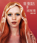 Photoshop practice: The Freckles of Evelyn Eyre by Chocolate-Mints